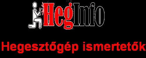HegInfo Hegesztőgép ismertetők